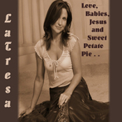 LaTresa - Love, Babies, Jesus and Sweet Potato Pie CD